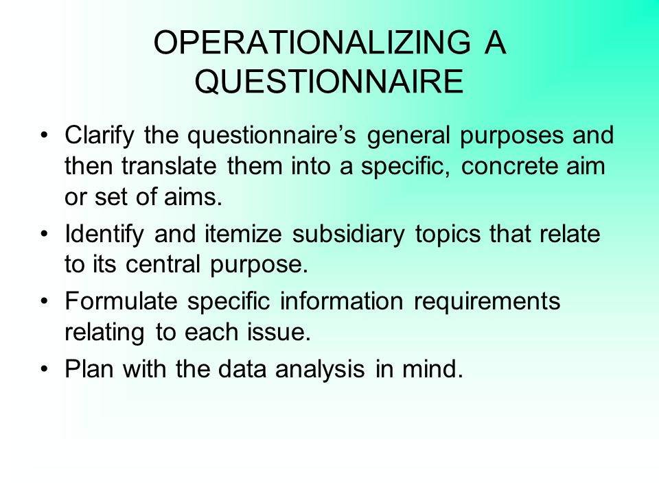 OPERATIONALIZING A QUESTIONNAIRE