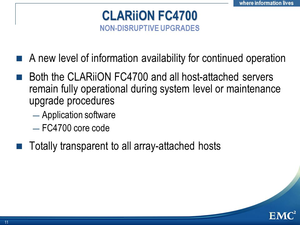 CLARiiON FC4700 NON-DISRUPTIVE UPGRADES