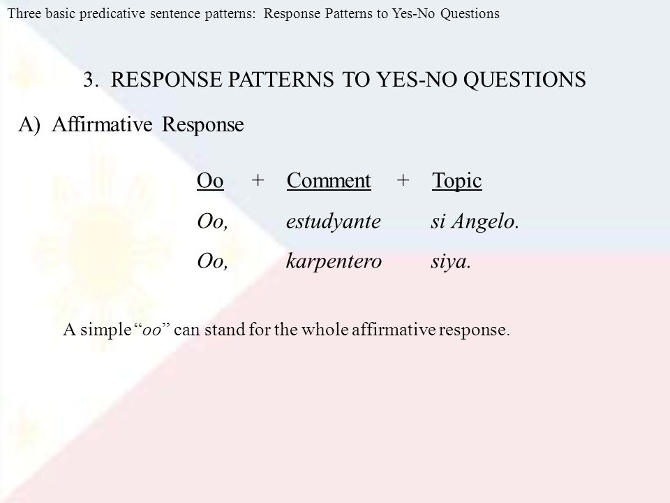 3. RESPONSE PATTERNS TO YES-NO QUESTIONS