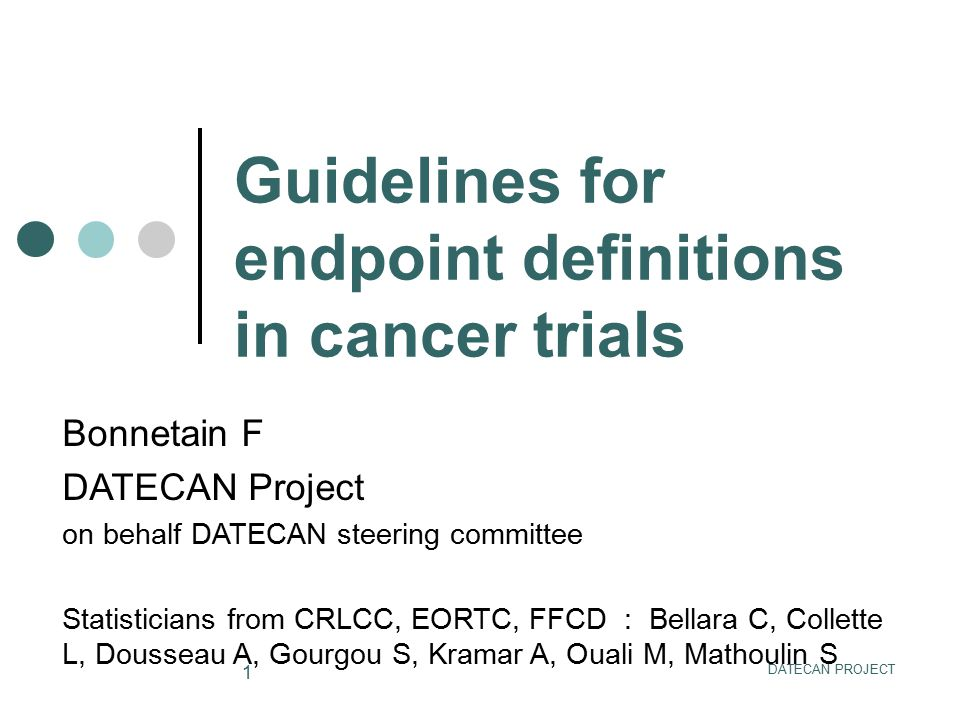 Guidelines for endpoint definitions in cancer trials