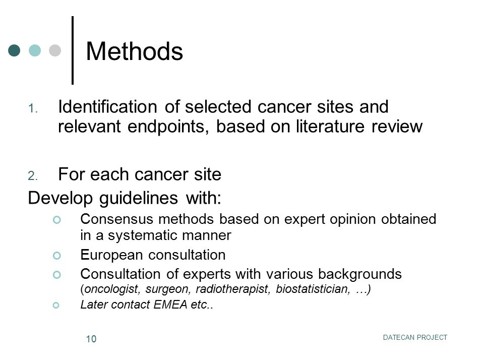 Methods Identification of selected cancer sites and relevant endpoints, based on literature review.