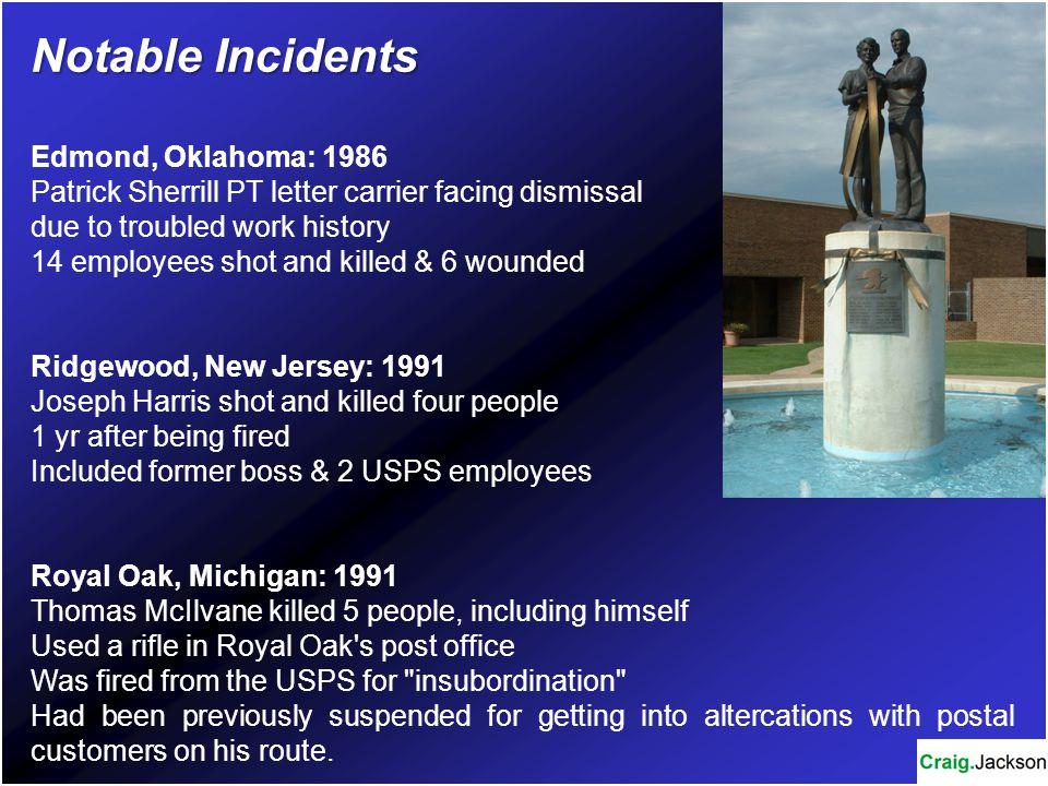 Notable Incidents Edmond, Oklahoma: 1986