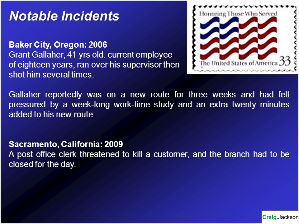 Notable Incidents Baker City, Oregon: 2006