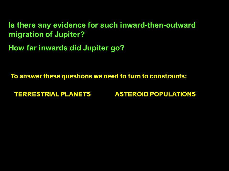 How far inwards did Jupiter go