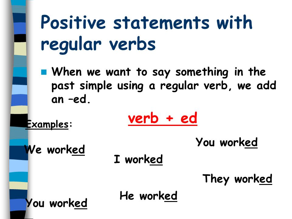 Positive statements with regular verbs