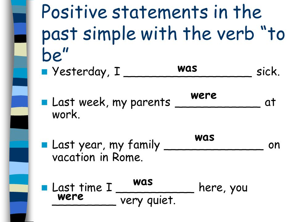 Positive statements in the past simple with the verb to be