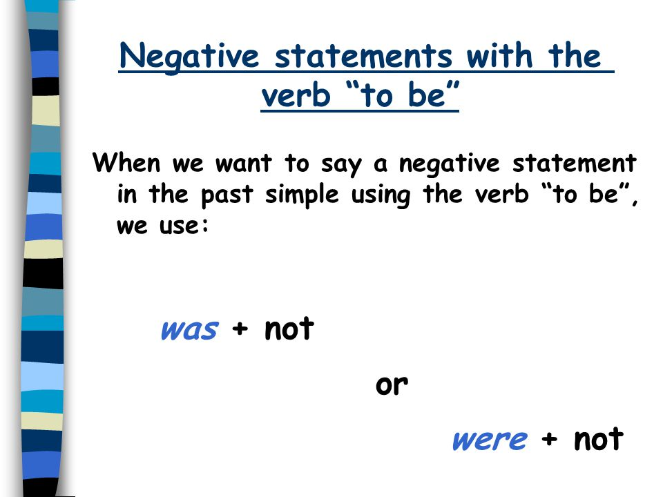 Negative statements with the verb to be