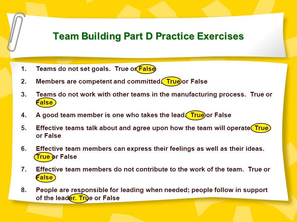 Team Building Part D Practice Exercises