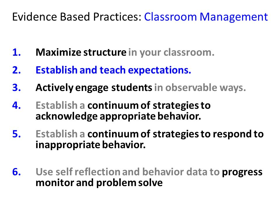 Evidence Based Practices: Classroom Management