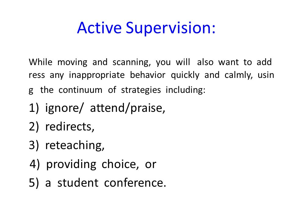Active Supervision: