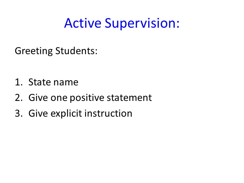 Active Supervision: Greeting Students: State name