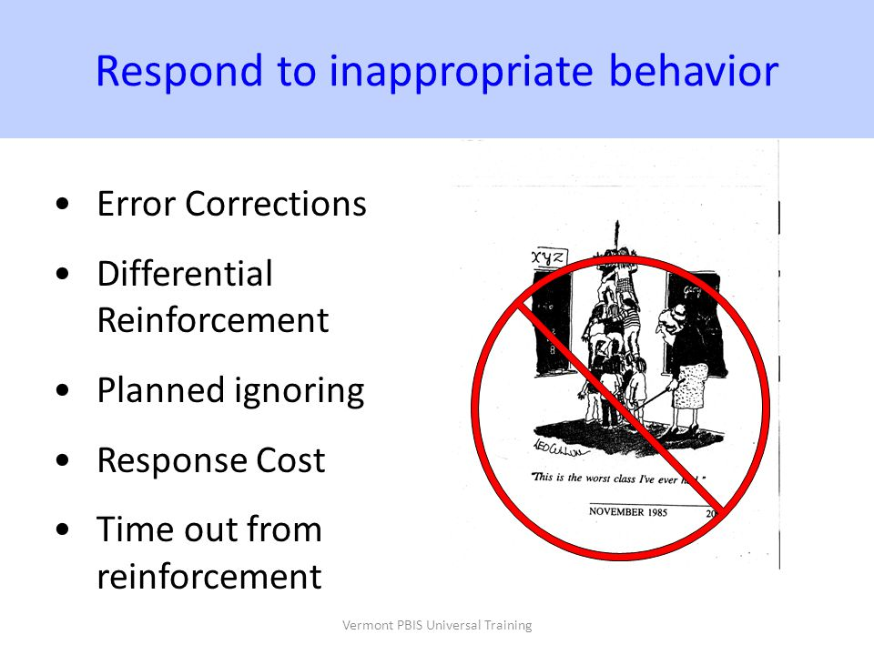 Respond to inappropriate behavior