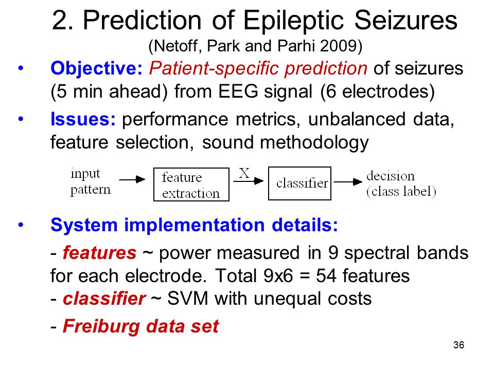 2. Prediction of Epileptic Seizures (Netoff, Park and Parhi 2009)