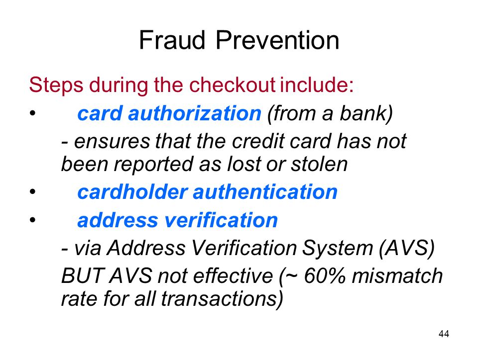 Fraud Prevention Steps during the checkout include: