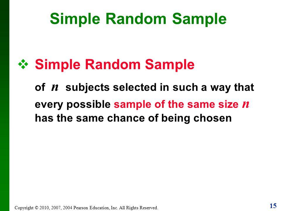 Simple Random Sample Simple Random Sample