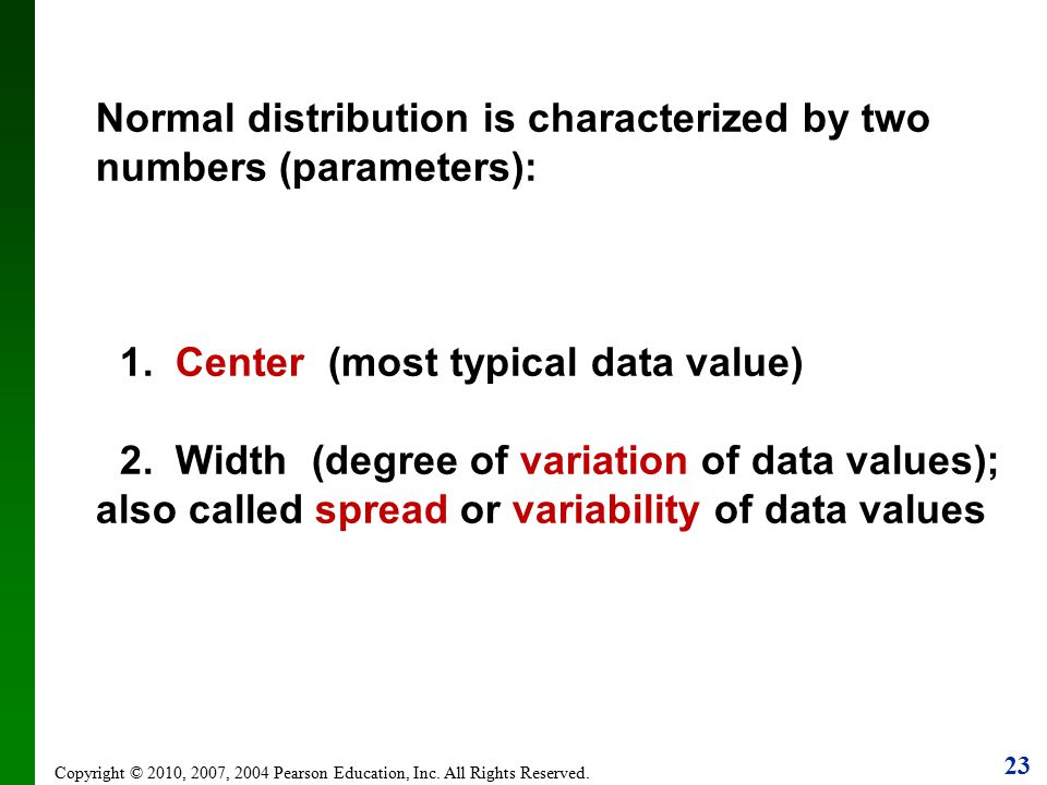 1. Center (most typical data value)