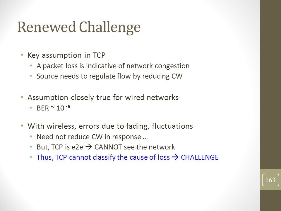 Renewed Challenge Key assumption in TCP