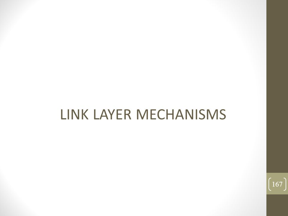 LINK LAYER MECHANISMS