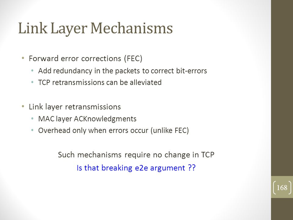 Link Layer Mechanisms Forward error corrections (FEC)