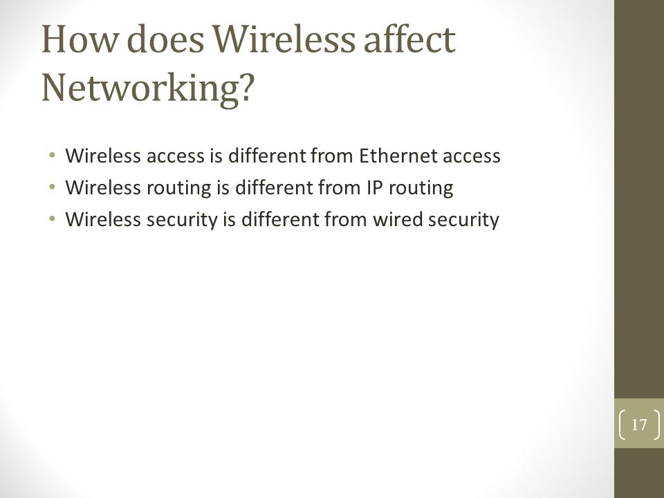 How does Wireless affect Networking