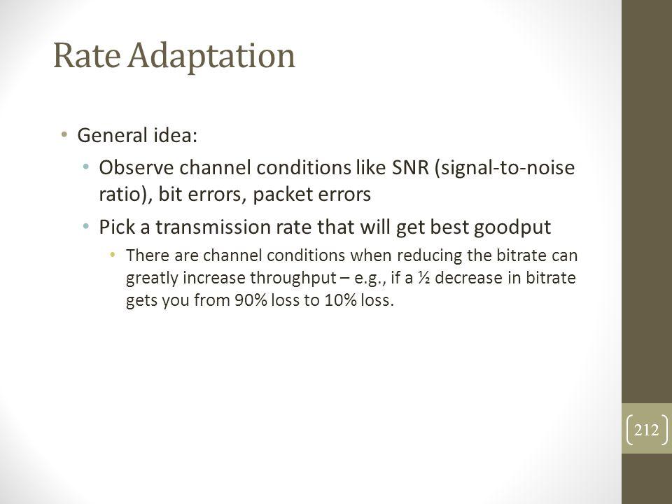 Rate Adaptation General idea: