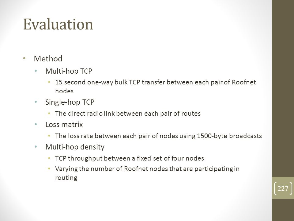 Evaluation Method Multi-hop TCP Single-hop TCP Loss matrix