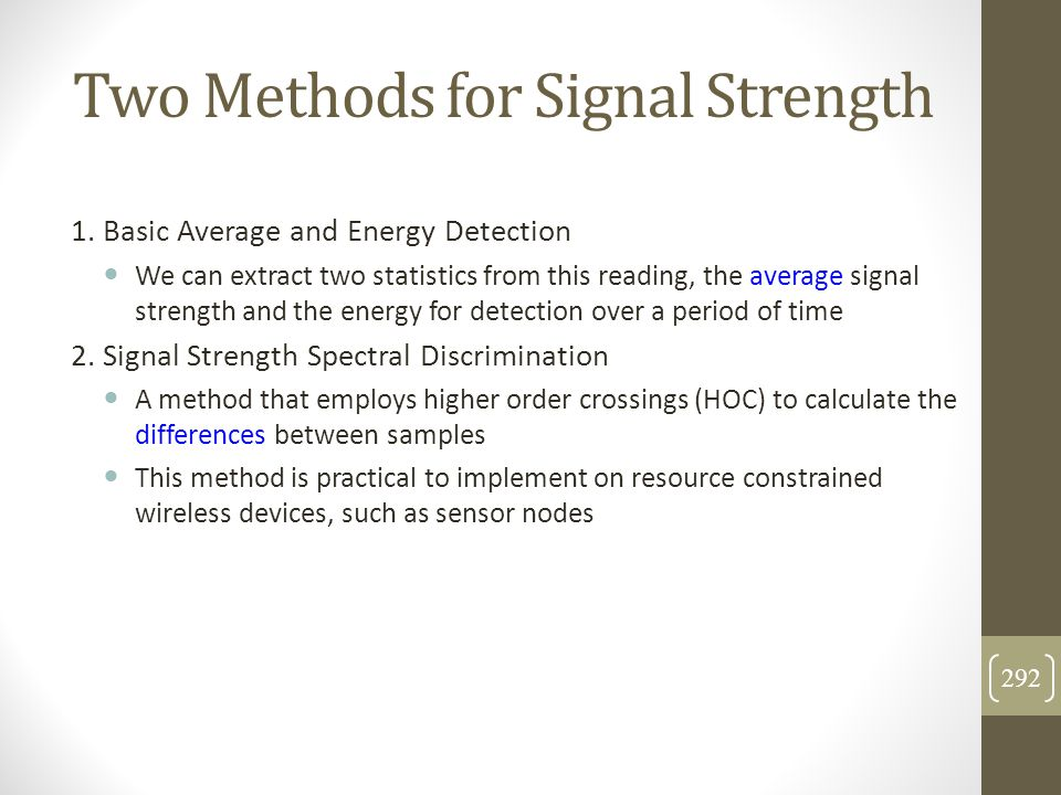 Two Methods for Signal Strength