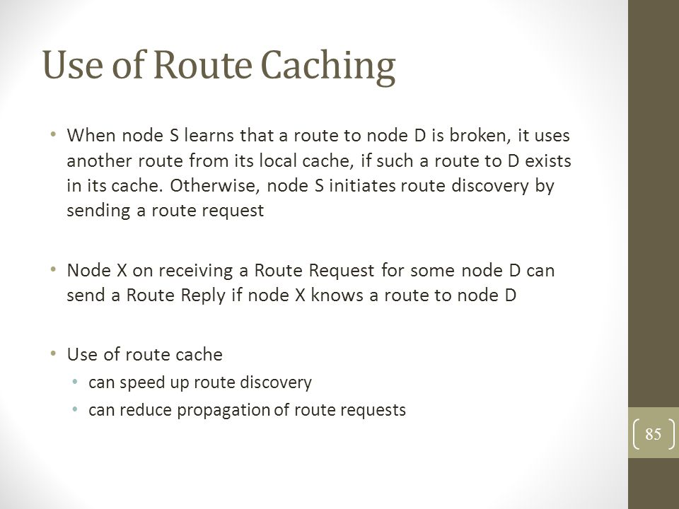 Use of Route Caching