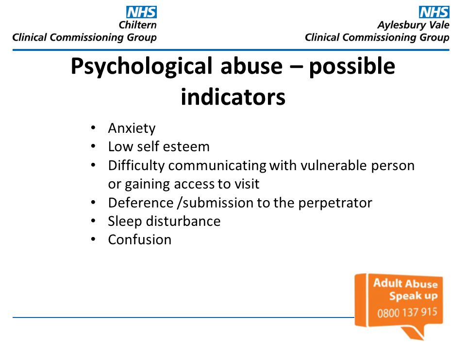 Psychological abuse – possible indicators