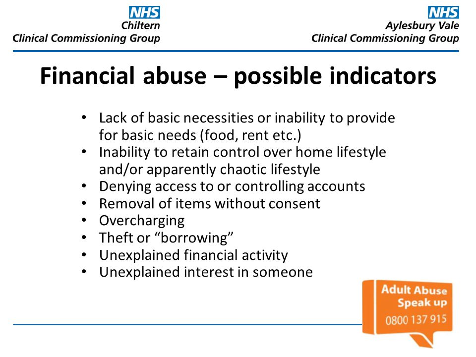 Financial abuse – possible indicators