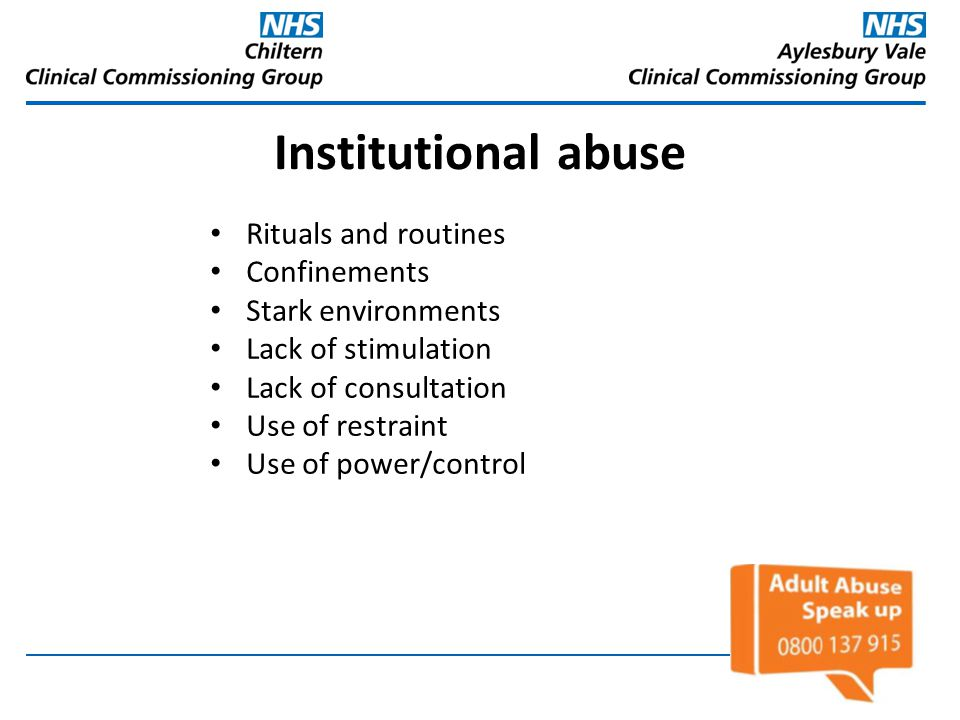 Institutional abuse Rituals and routines Confinements