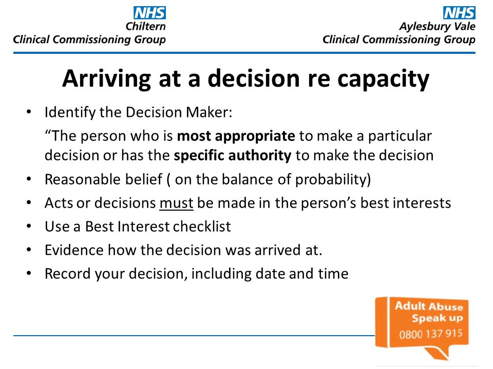 Arriving at a decision re capacity