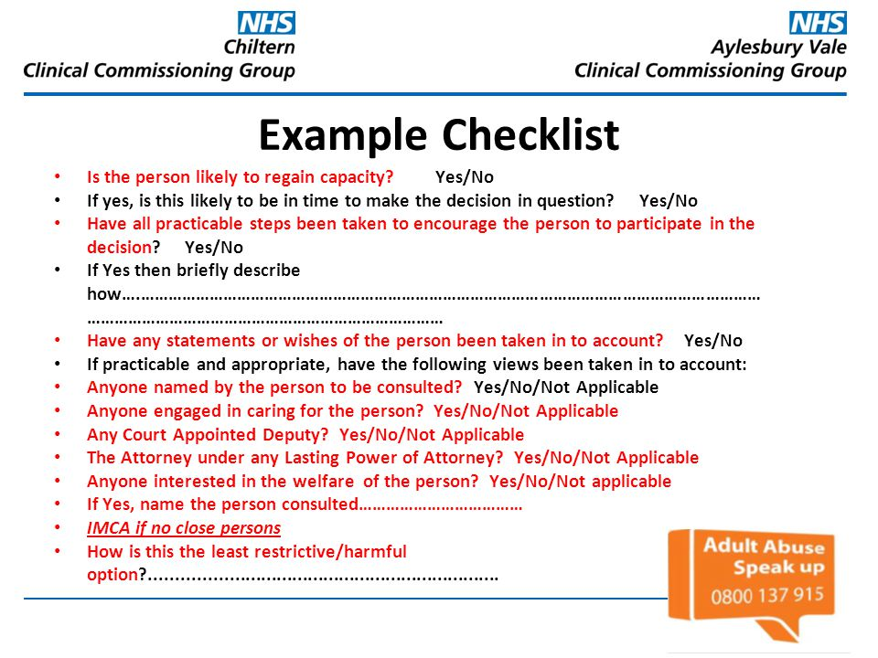 Example Checklist Is the person likely to regain capacity Yes/No