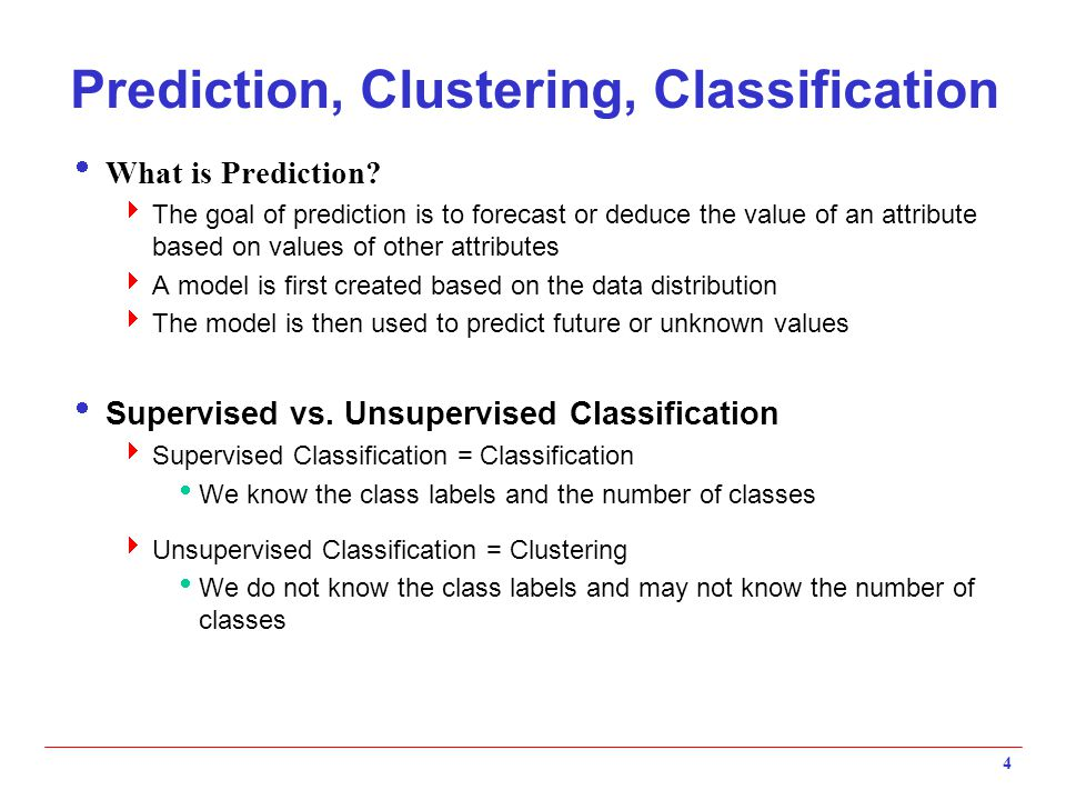 Prediction, Clustering, Classification