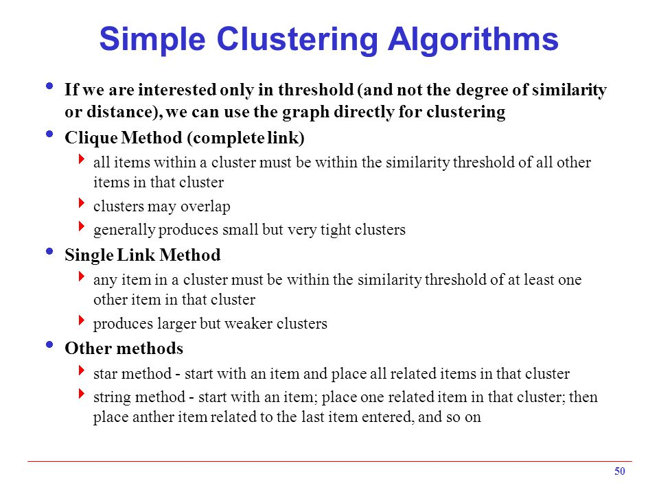 Simple Clustering Algorithms