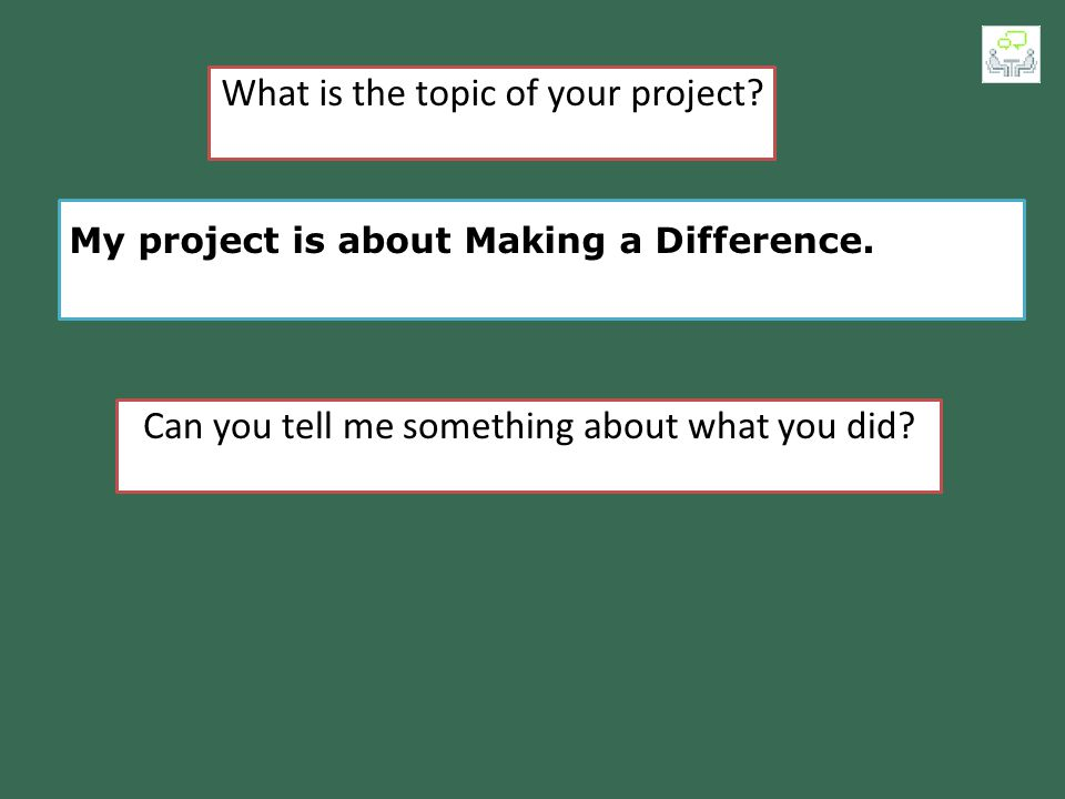 What is the topic of your project