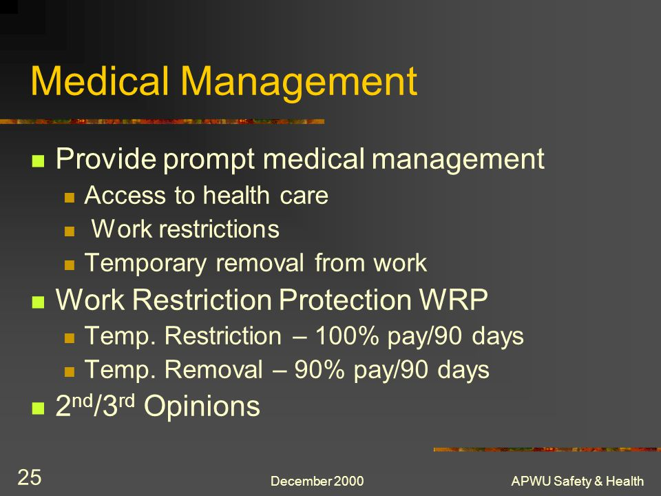 Medical Management Provide prompt medical management