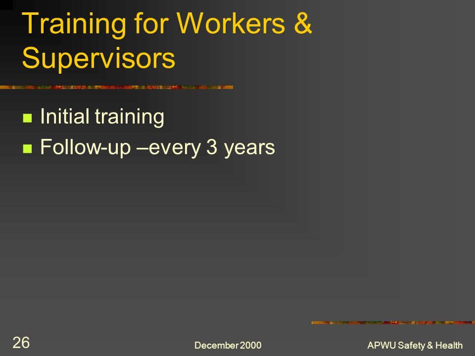 Training for Workers & Supervisors