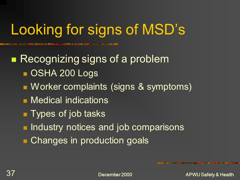 Looking for signs of MSD's