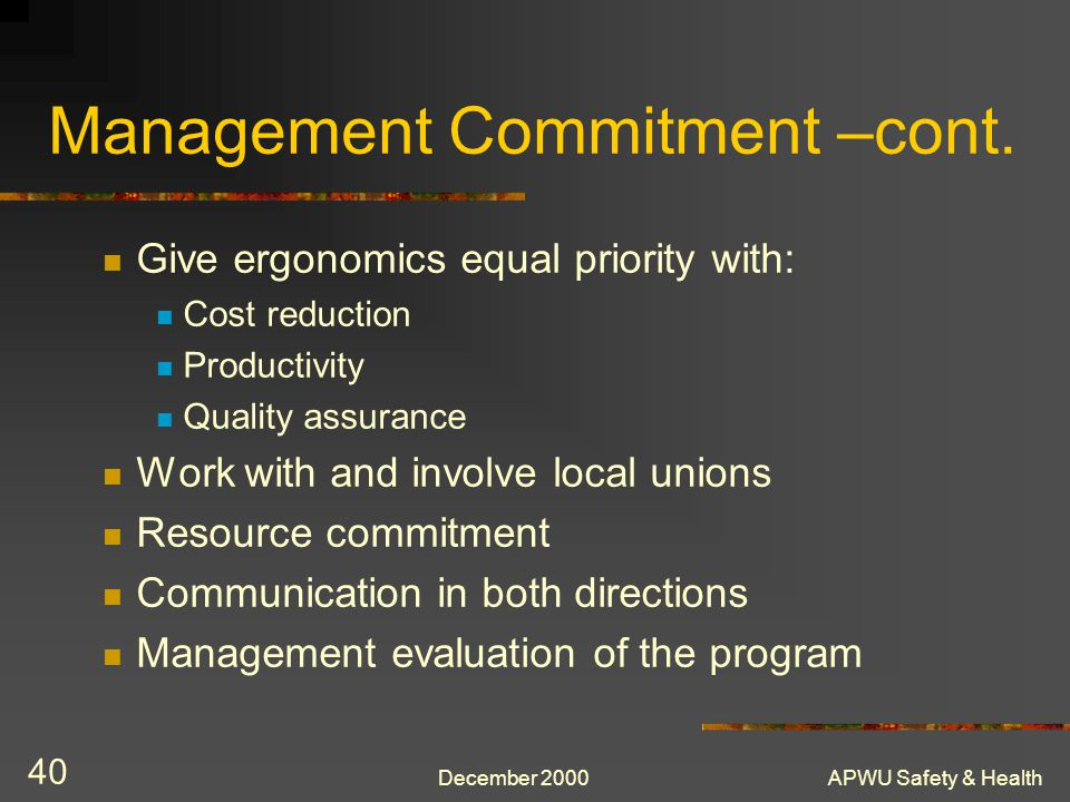 Management Commitment –cont.