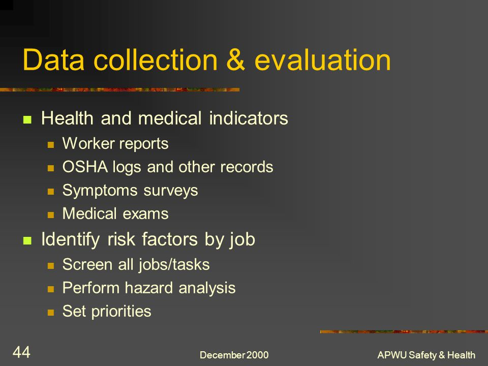 Data collection & evaluation