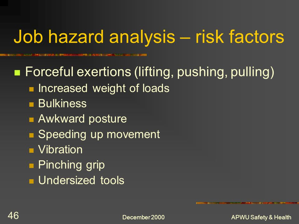 Job hazard analysis – risk factors