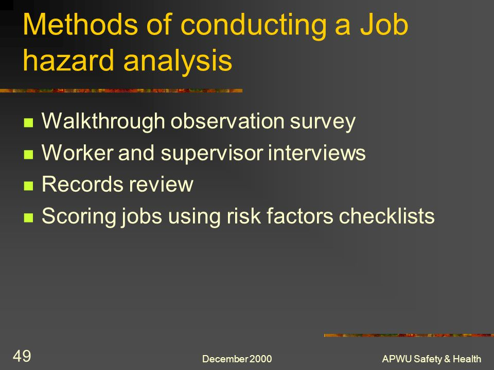 Methods of conducting a Job hazard analysis
