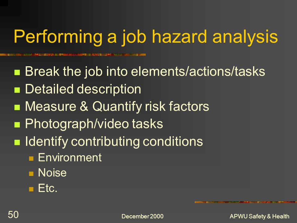 Performing a job hazard analysis