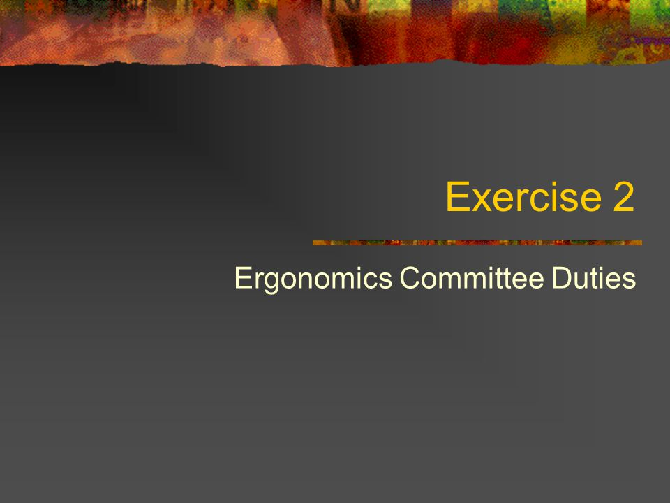 Ergonomics Committee Duties