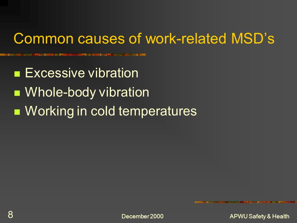 Common causes of work-related MSD's