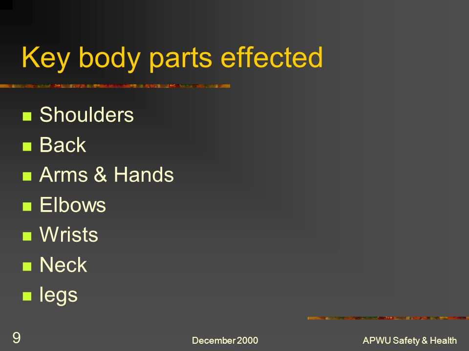 Key body parts effected