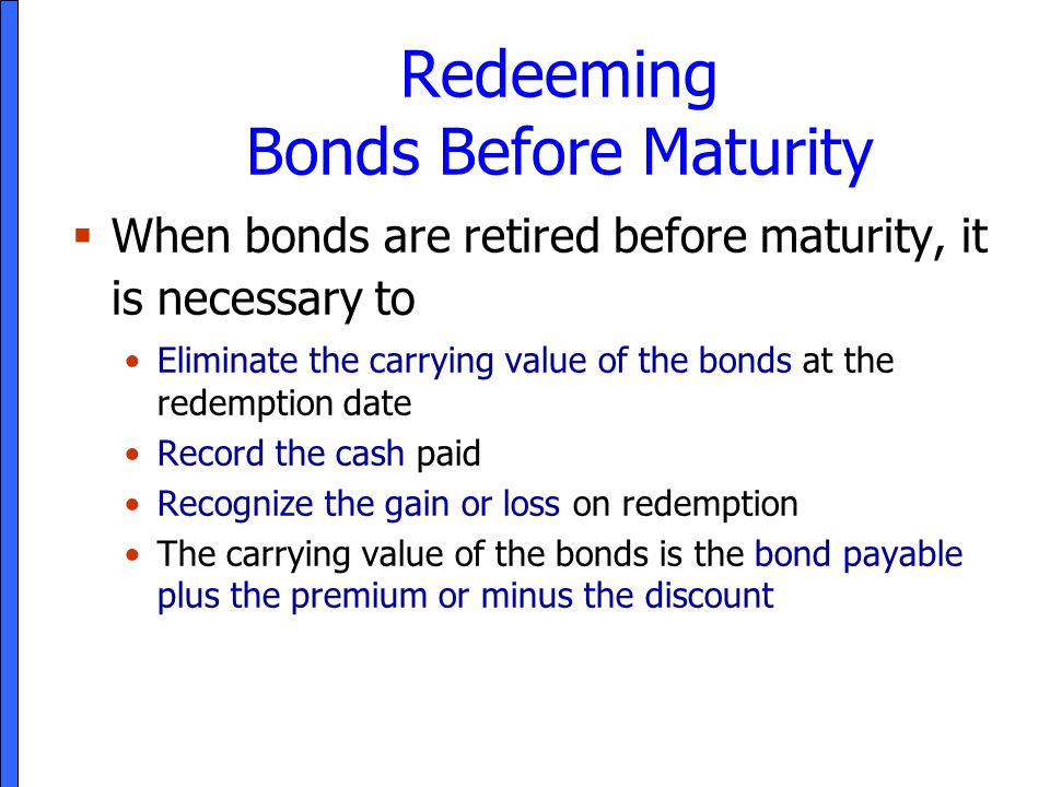 Redeeming Bonds Before Maturity