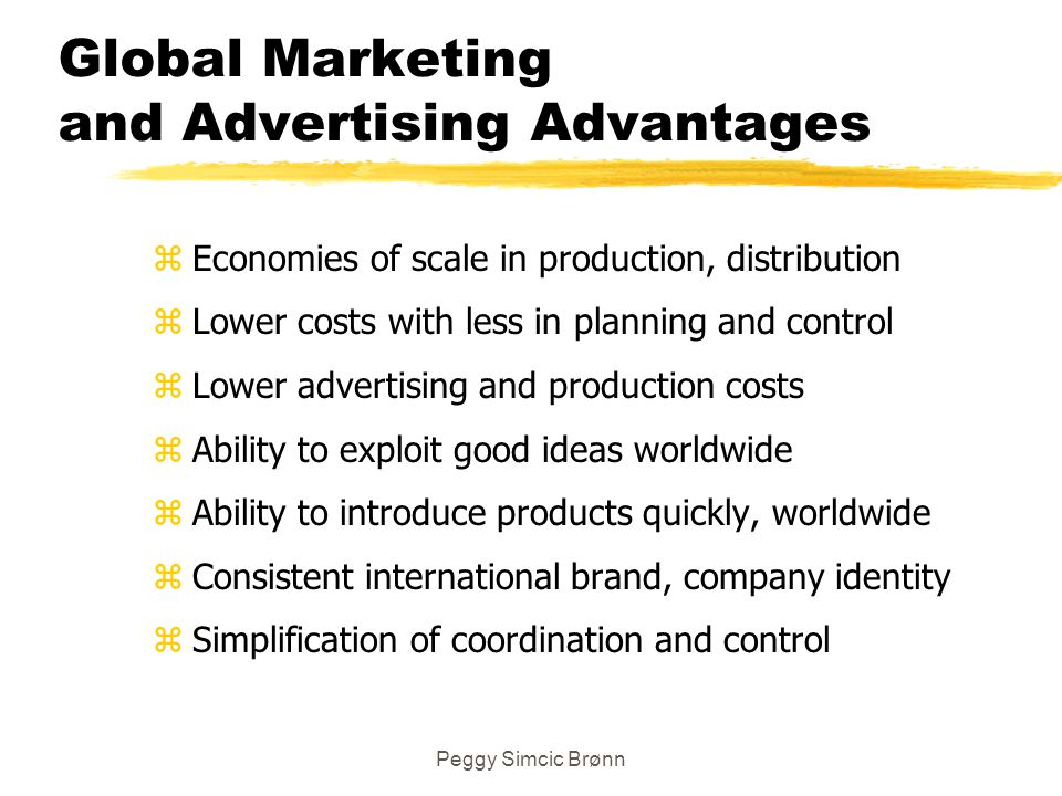Global Marketing and Advertising Advantages
