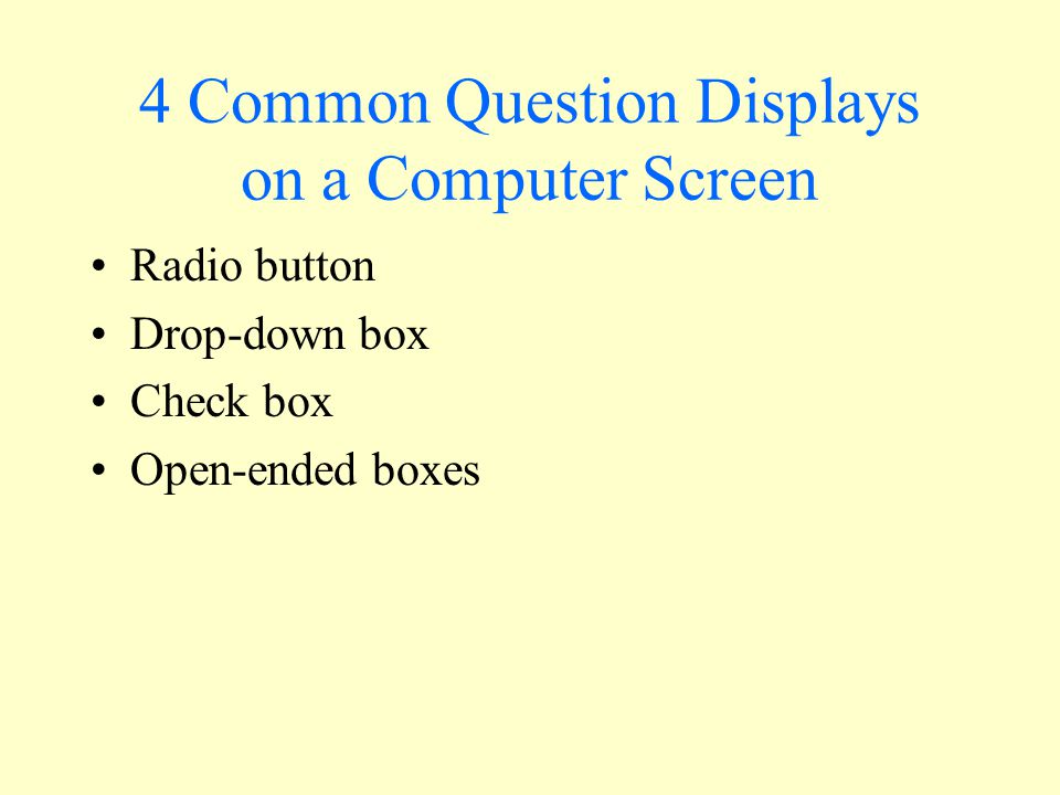 4 Common Question Displays on a Computer Screen